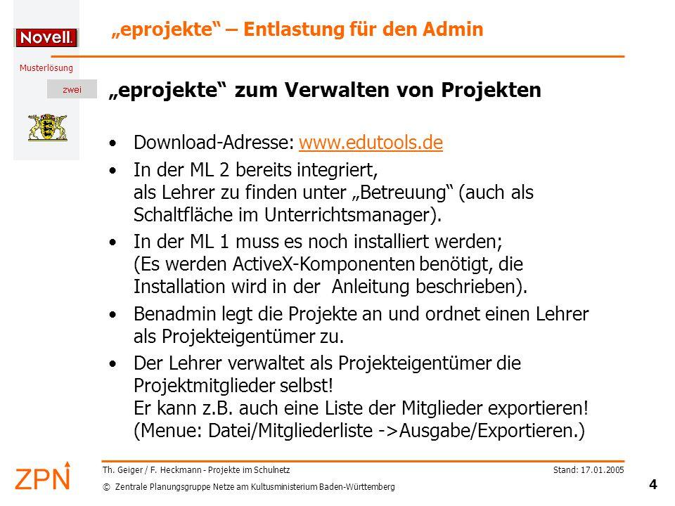© Zentrale Planungsgruppe Netze am Kultusministerium Baden-Württemberg Musterlösung Stand: 17.01.2005 4 Th.