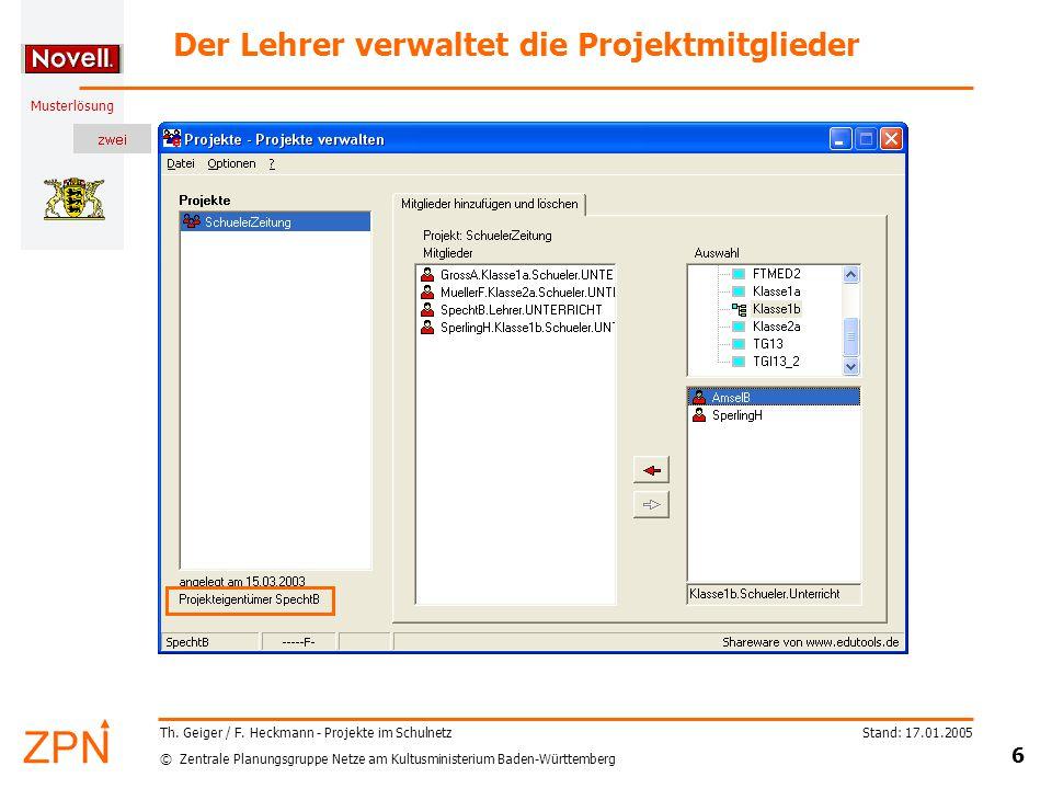 © Zentrale Planungsgruppe Netze am Kultusministerium Baden-Württemberg Musterlösung Stand: 17.01.2005 6 Th.