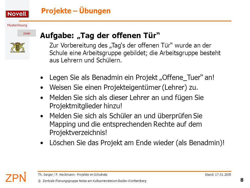© Zentrale Planungsgruppe Netze am Kultusministerium Baden-Württemberg Musterlösung Stand: 17.01.2005 8 Th.