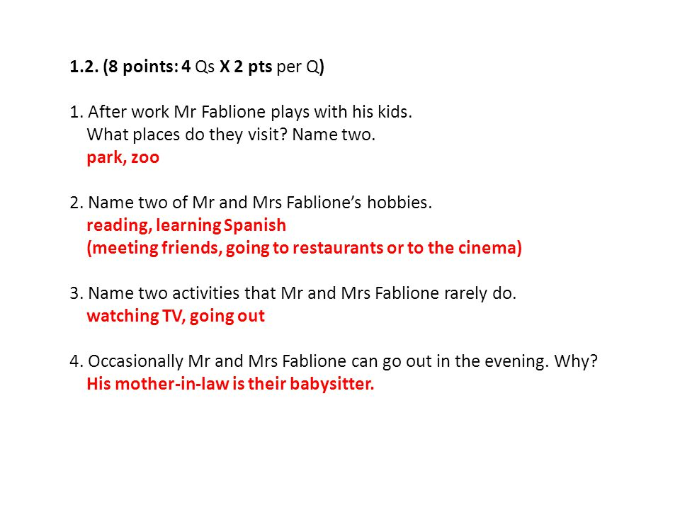 PART 2: READING (20 points: 5 Qs X 4 pts per Q) 1.