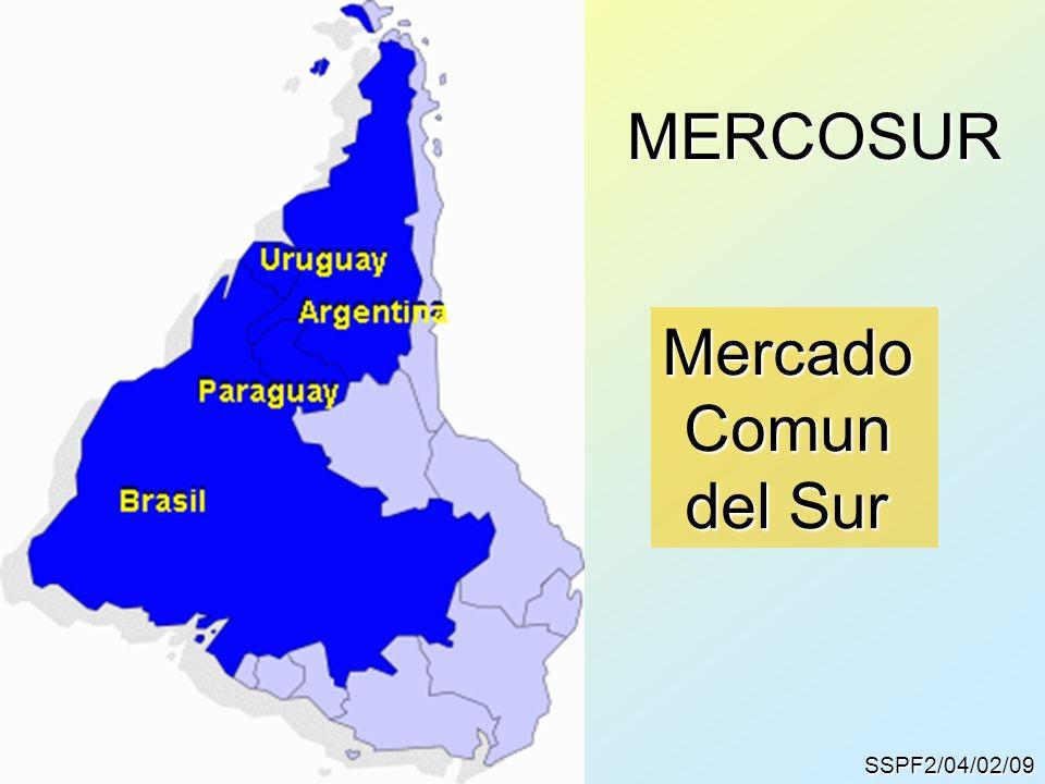 SSPF2/04/02/09 MERCOSUR MercadoComun del Sur