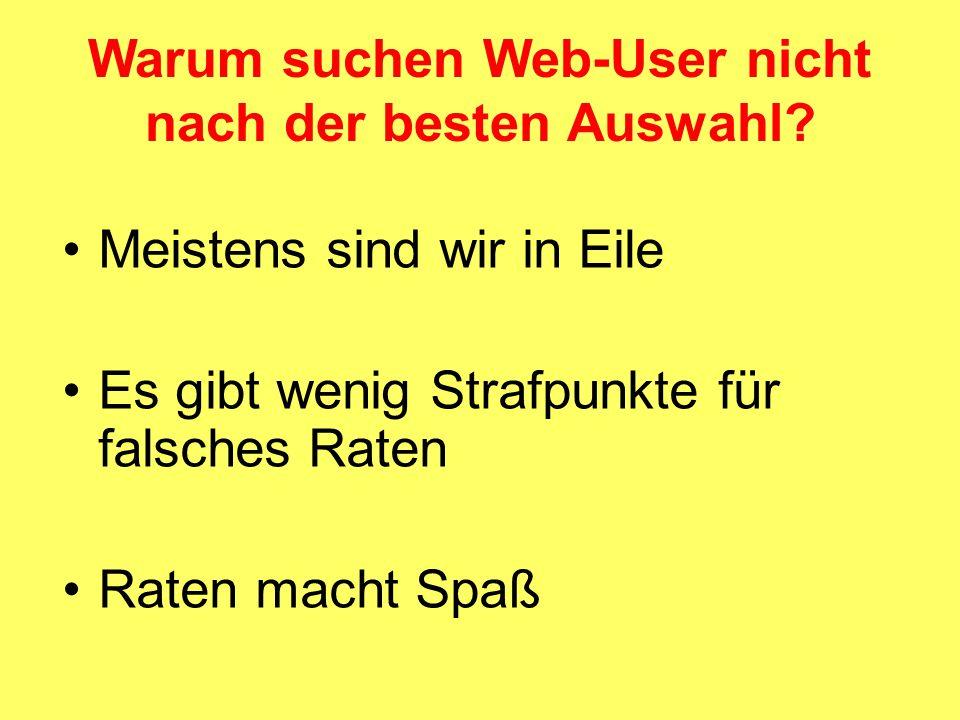 Warum suchen Web-User nicht nach der besten Auswahl.