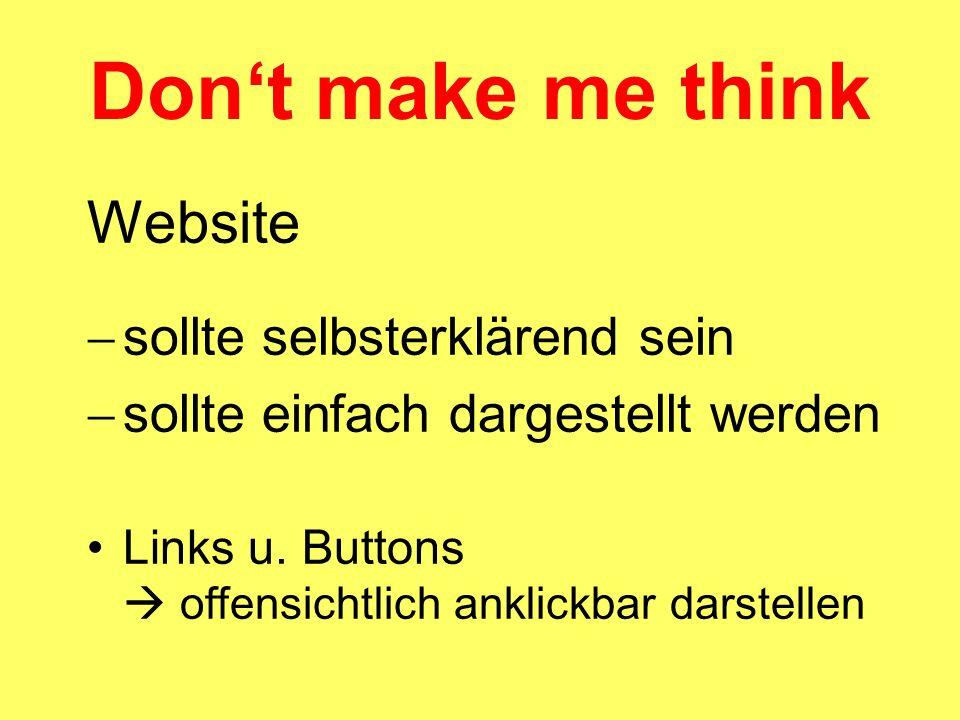 Don't make me think Website  sollte selbsterklärend sein  sollte einfach dargestellt werden Links u.