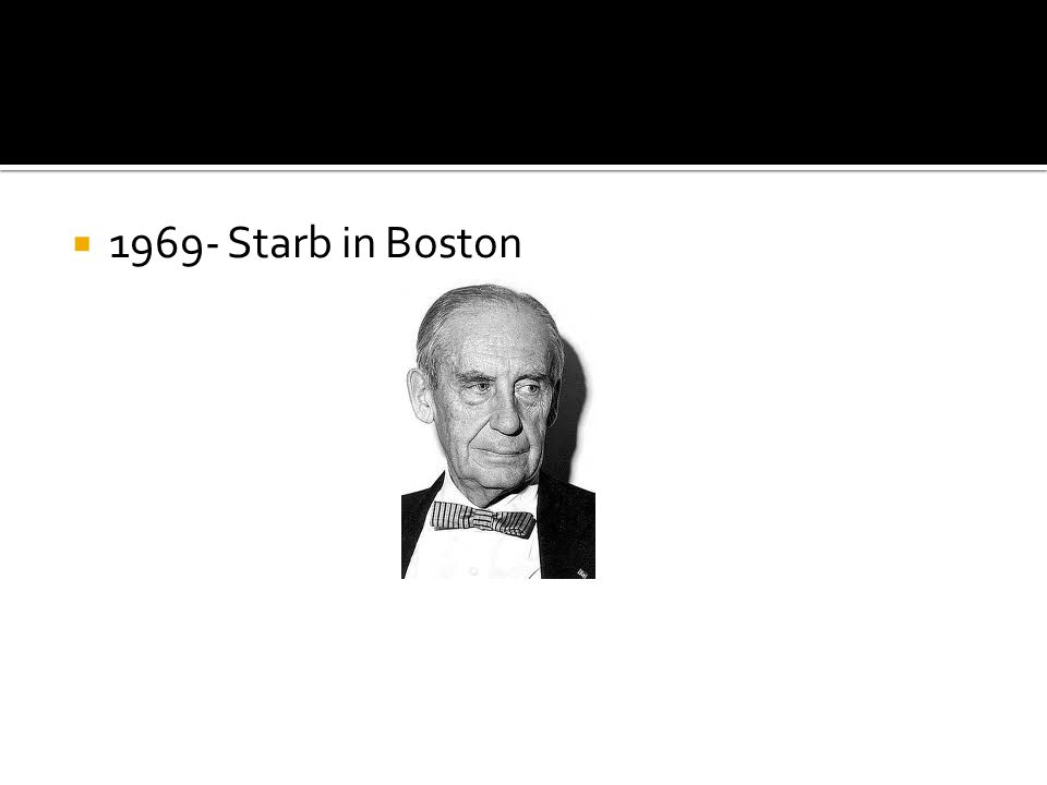  1969- Starb in Boston