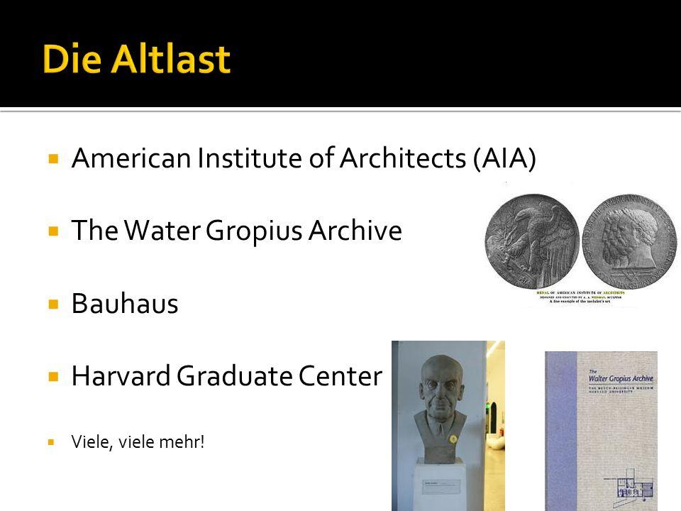  American Institute of Architects (AIA)  The Water Gropius Archive  Bauhaus  Harvard Graduate Center  Viele, viele mehr!