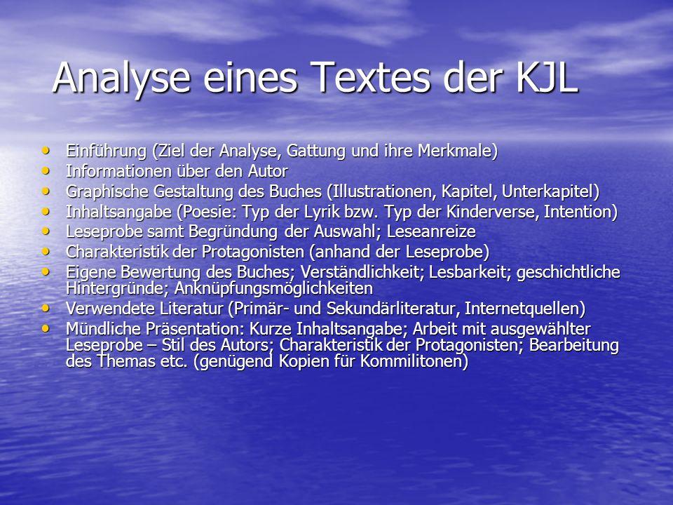 Analyse eines Textes der KJL Einführung (Ziel der Analyse, Gattung und ihre Merkmale) Einführung (Ziel der Analyse, Gattung und ihre Merkmale) Informa