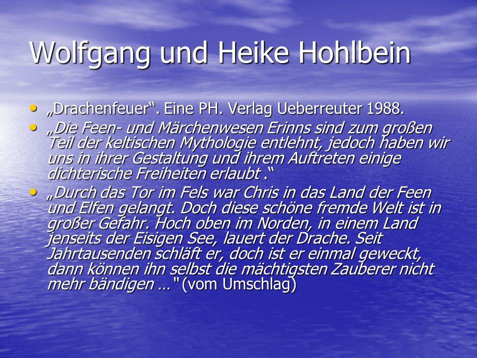"""Wolfgang und Heike Hohlbein """"Drachenfeuer"""". Eine PH. Verlag Ueberreuter 1988. """"Drachenfeuer"""". Eine PH. Verlag Ueberreuter 1988. """"Die Feen- und Märchen"""
