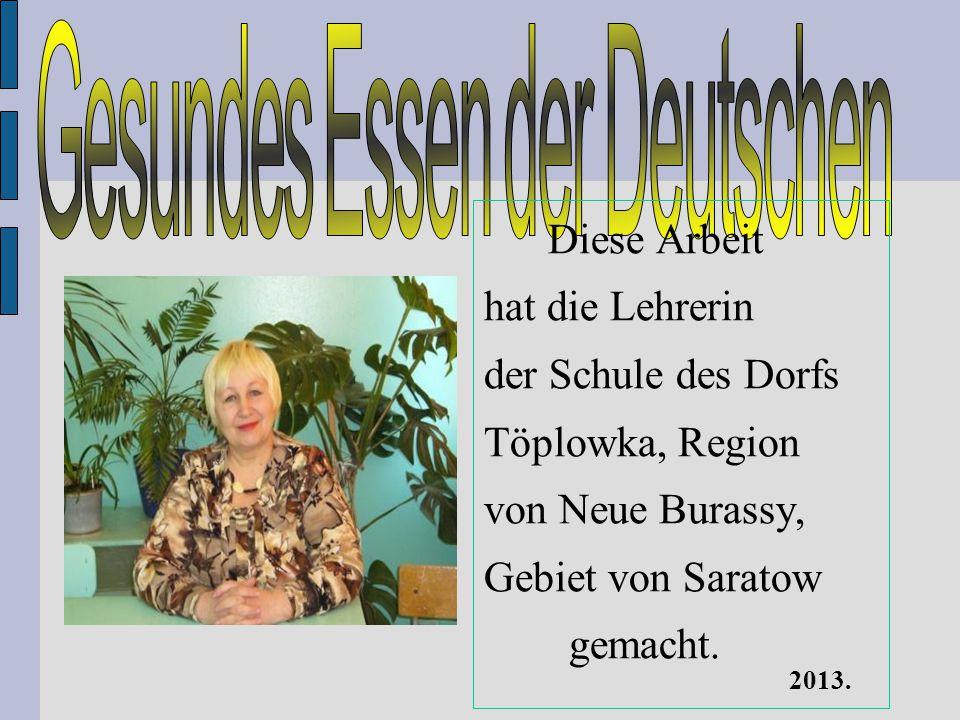 Diese Arbeit hat die Lehrerin der Schule des Dorfs Töplowka, Region von Neue Burassy, Gebiet von Saratow gemacht. 2013.