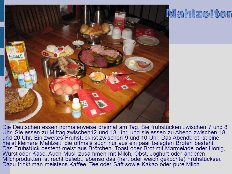 Die Deutschen essen normalerweise dreimal am Tag. Sie frühstücken zwischen 7 und 8 Uhr. Sie essen zu Mittag zwischen12 und 13 Uhr, und sie essen zu Ab