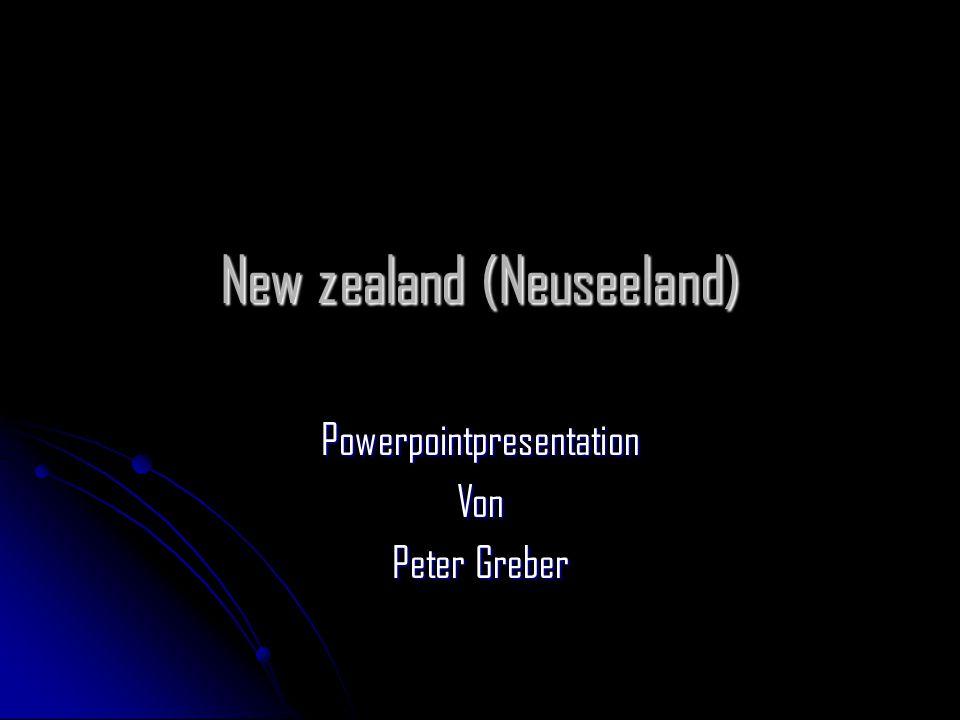 New zealand (Neuseeland) PowerpointpresentationVon Peter Greber