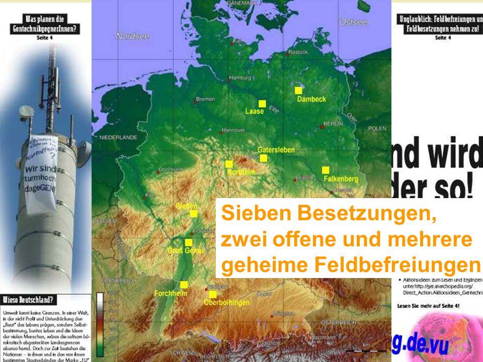 2. Besetzung … die Aussaat findet gar nicht erst statt! Phase 1 von 1992 bis ca. 1998: AgrEvo, Monsanto, KWS... Phase 2 ab 2007: Feld- besetzung am Ag