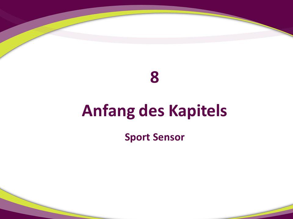 Anfang des Kapitels Sport Sensor 8