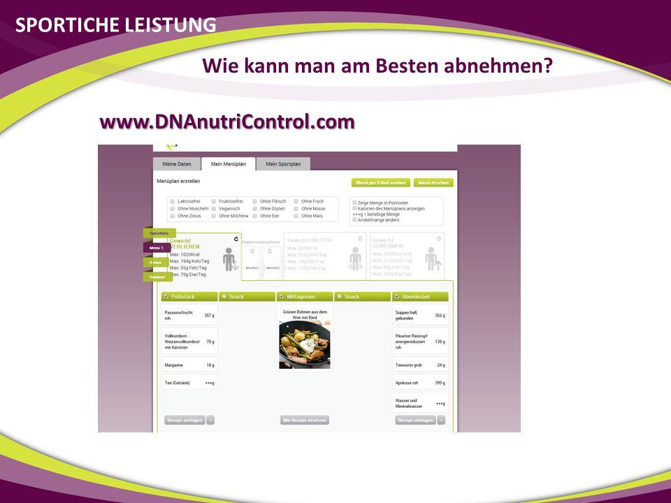 SPORTICHE LEISTUNG Wie kann man am Besten abnehmen? www.DNAnutriControl.com