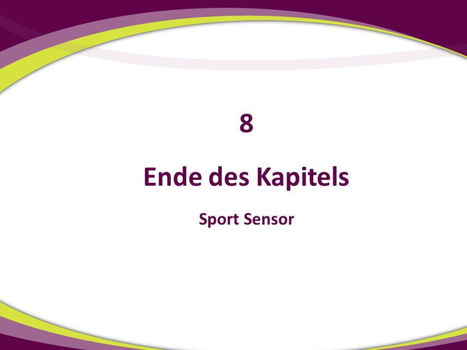 Ende des Kapitels Sport Sensor 8