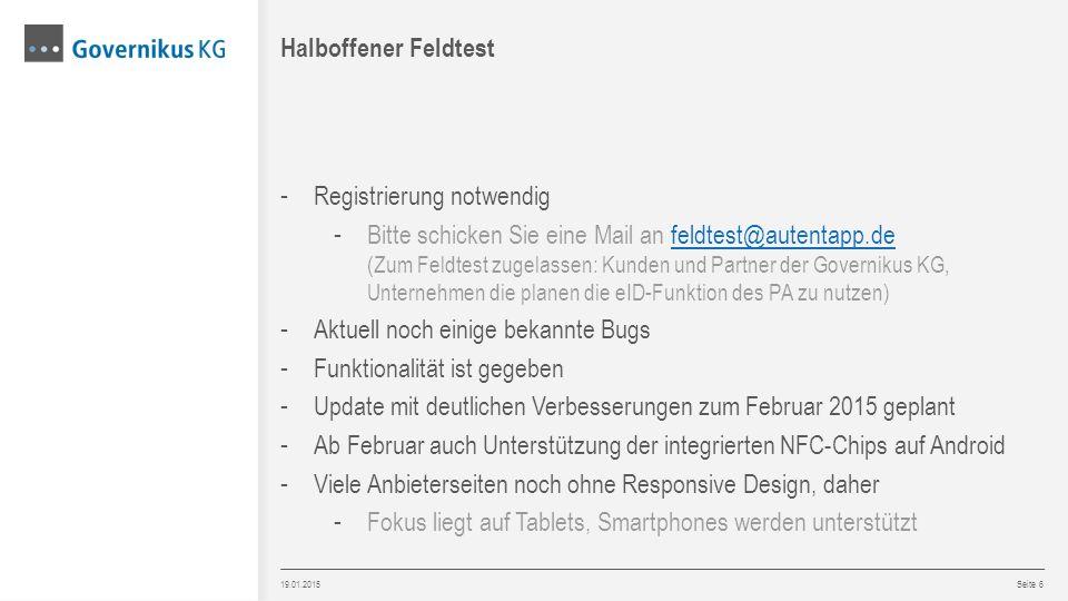 19.01.2015 Seite 6 - Registrierung notwendig - Bitte schicken Sie eine Mail an feldtest@autentapp.de (Zum Feldtest zugelassen: Kunden und Partner der