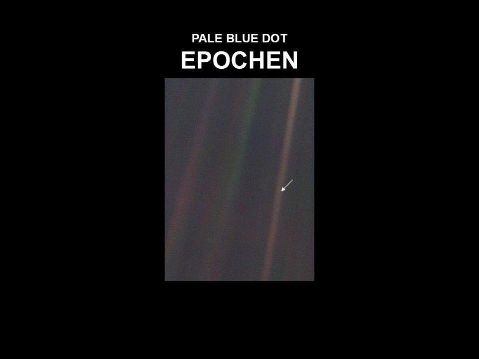PALE BLUE DOT EPOCHEN