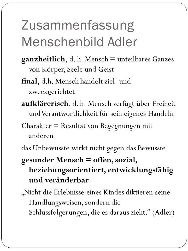Zusammenfassung Menschenbild Adler ganzheitlich, d.