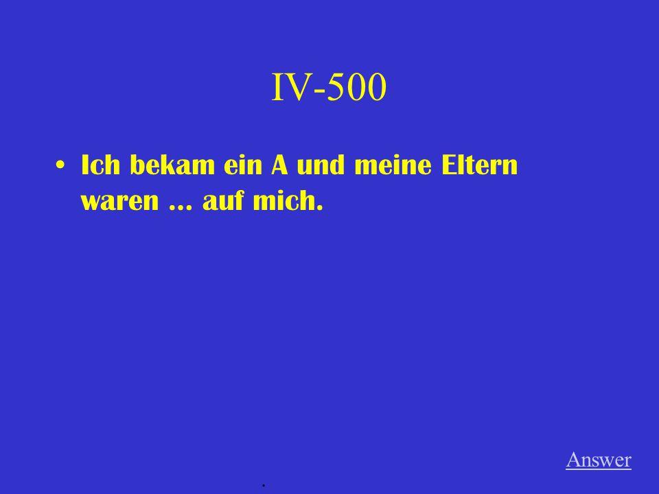 IV-400 Die Leute in der Familie Answer.