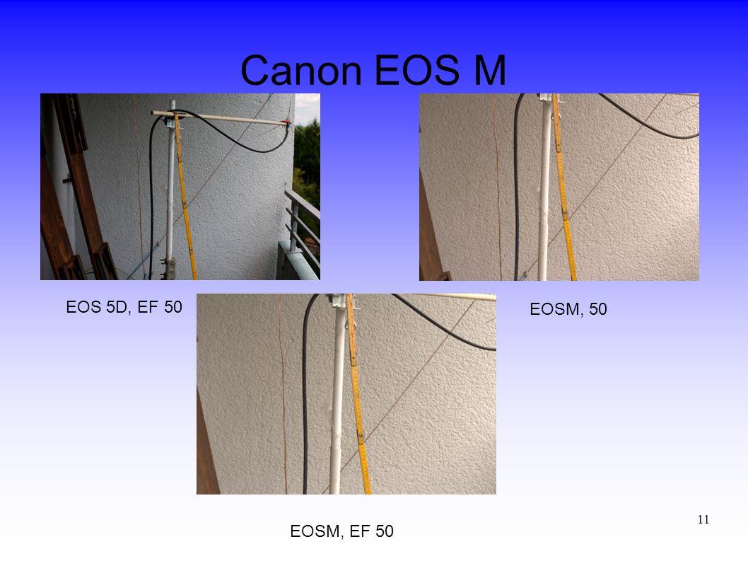 11 Canon EOS M EOS 5D, EF 50 EOSM, 50 EOSM, EF 50