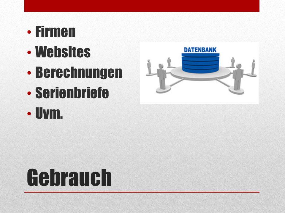 Gebrauch Firmen Websites Berechnungen Serienbriefe Uvm.