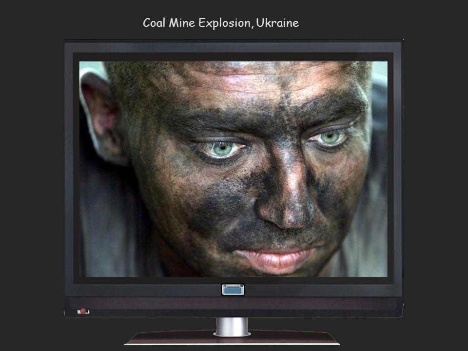 Coal Mine Explosion, Ukraine