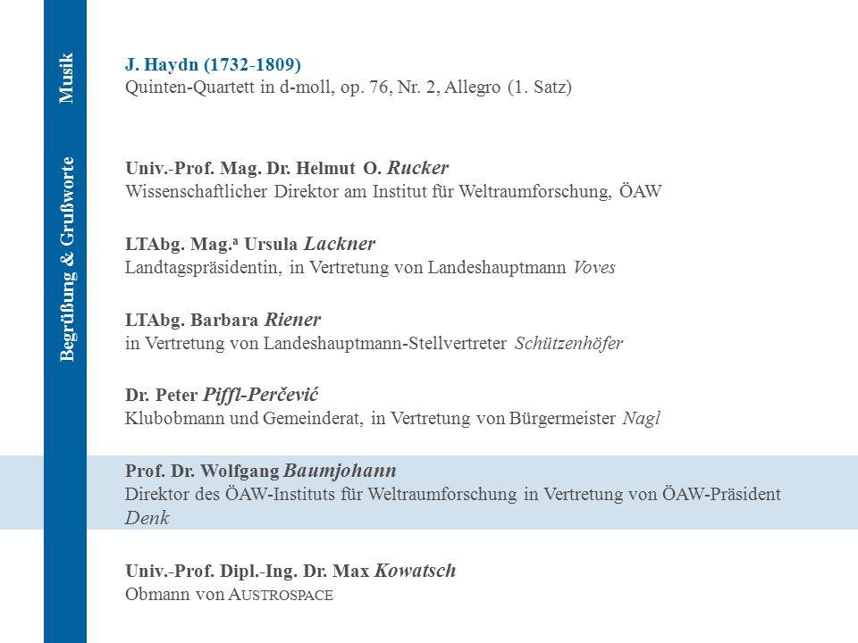 J. Haydn (1732-1809) Quinten-Quartett in d-moll, op. 76, Nr. 2, Allegro (1. Satz) Univ.-Prof. Mag. Dr. Helmut O. Rucker Wissenschaftlicher Direktor am