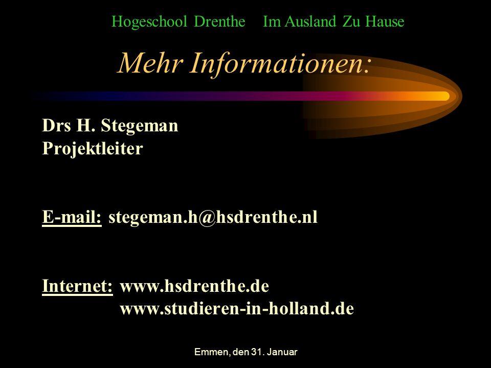 Emmen, den 31. Januar Mehr Informationen: Drs H.