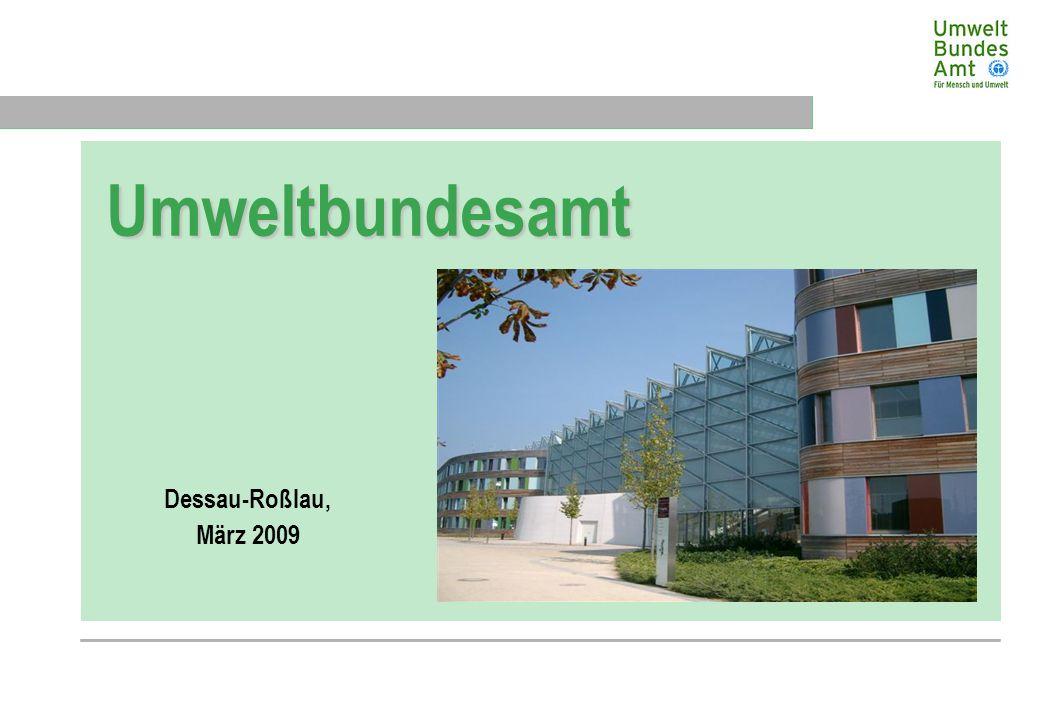 Präsidialbereich Umweltbundesamt Dessau-Roßlau, März 2009