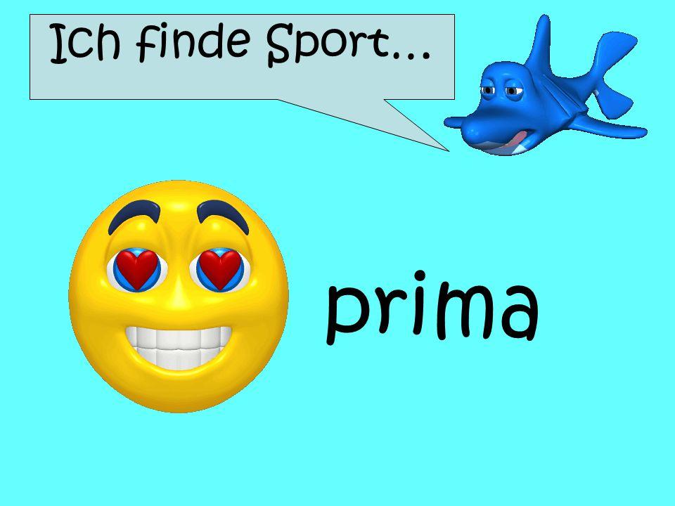 Ich finde Sport… prima