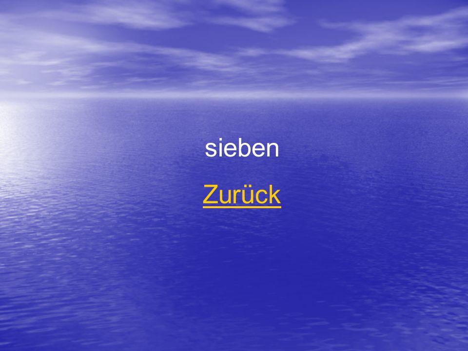 sieben Zurück
