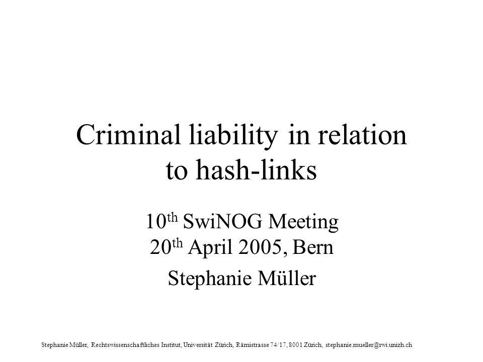 Stephanie Müller, Rechtswissenschaftliches Institut, Universität Zürich, Rämistrasse 74/17, 8001 Zürich, stephanie.mueller@rwi.unizh.ch