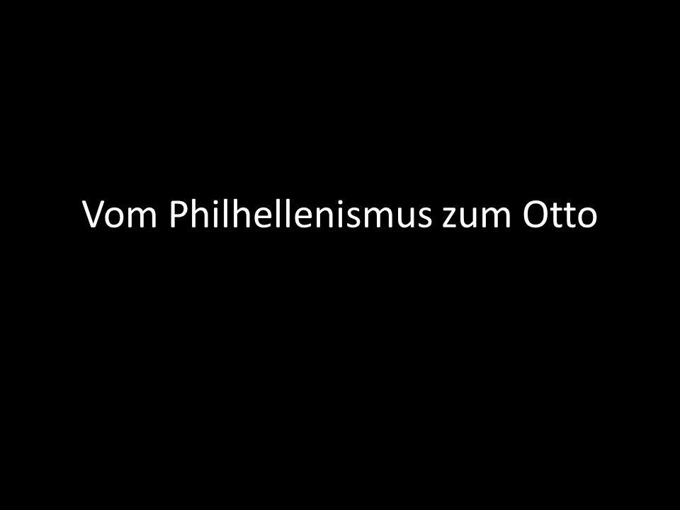 Vom Philhellenismus zum Otto