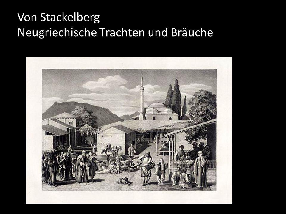 Von Stackelberg Neugriechische Τrachten und Bräuche