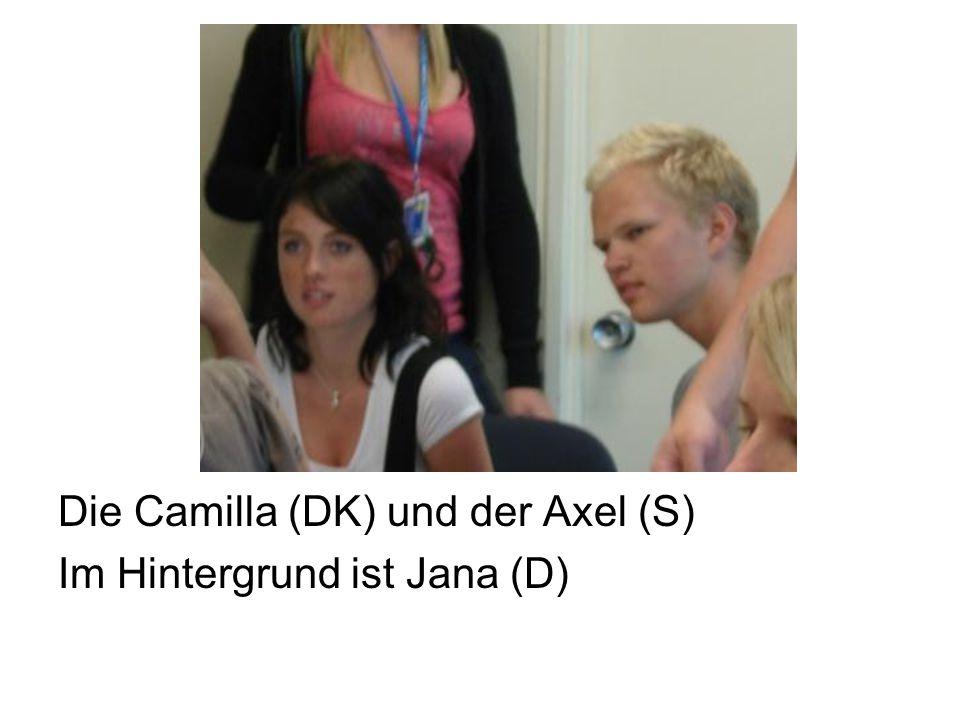 Die Camilla (DK) und der Axel (S) Im Hintergrund ist Jana (D)