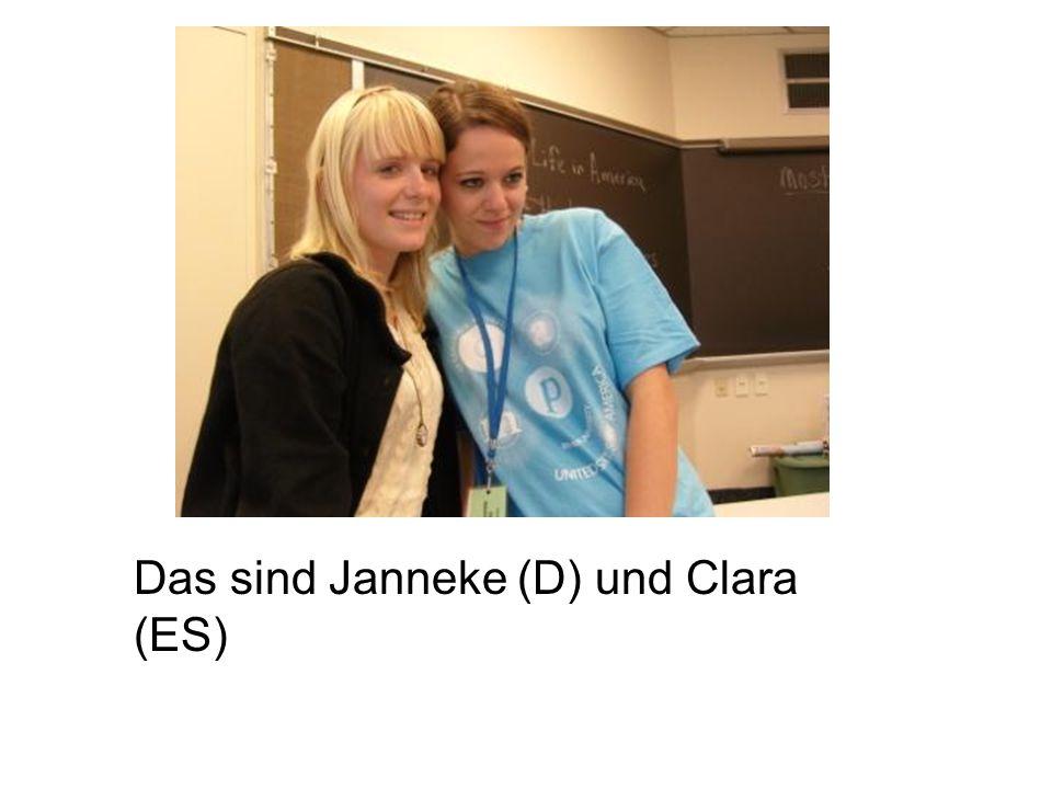 Das sind Janneke (D) und Clara (ES)