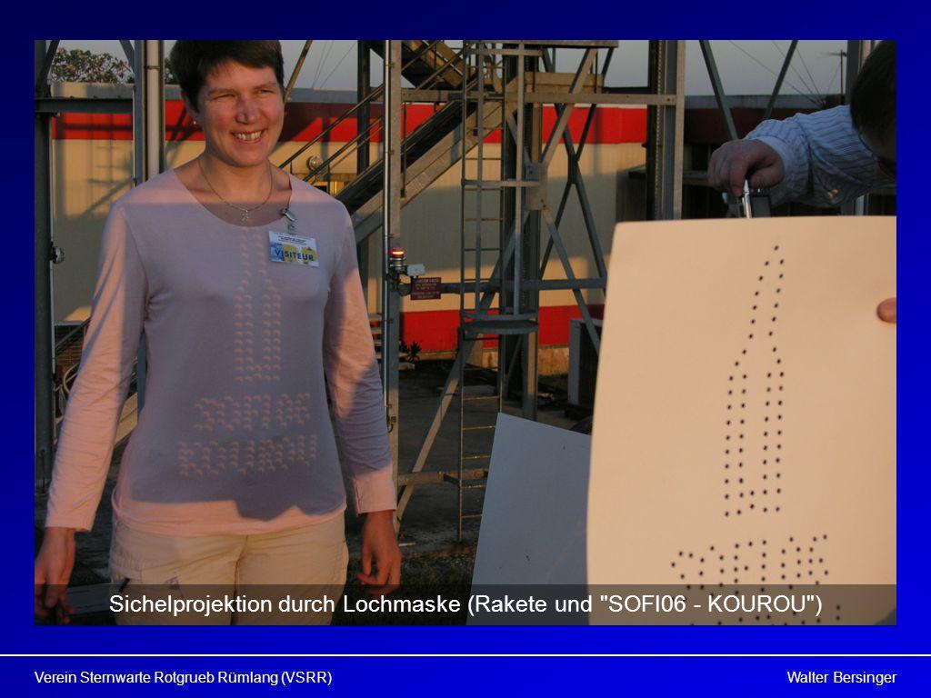 Walter BersingerVerein Sternwarte Rotgrueb Rümlang (VSRR) Sichelprojektion durch Lochmaske (Rakete und SOFI06 - KOUROU )