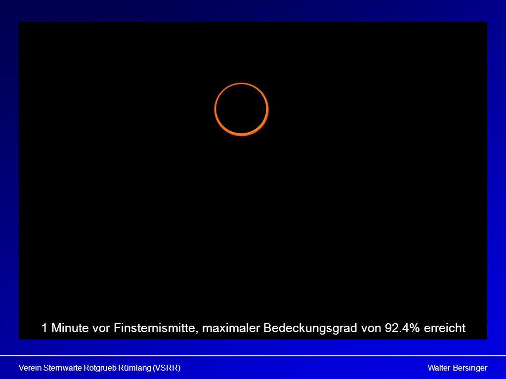 Walter BersingerVerein Sternwarte Rotgrueb Rümlang (VSRR) 1 Minute vor Finsternismitte, maximaler Bedeckungsgrad von 92.4% erreicht