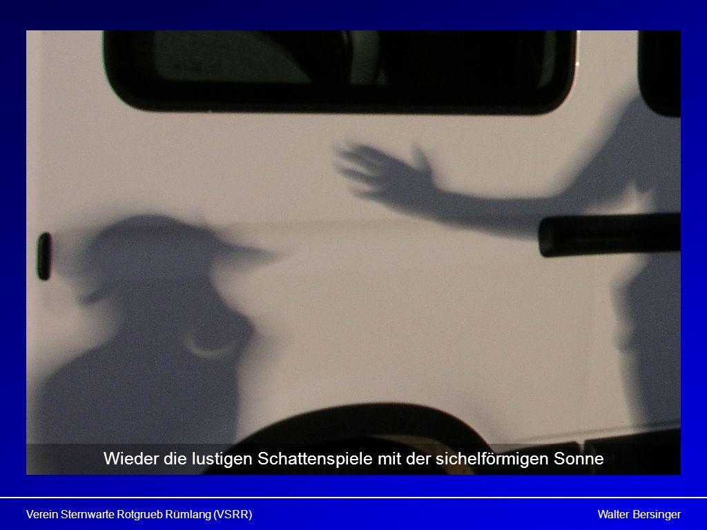Walter BersingerVerein Sternwarte Rotgrueb Rümlang (VSRR) Wieder die lustigen Schattenspiele mit der sichelförmigen Sonne