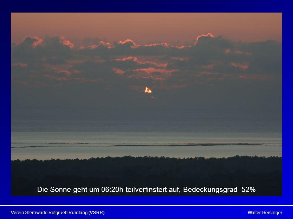 Walter BersingerVerein Sternwarte Rotgrueb Rümlang (VSRR) Die Sonne geht um 06:20h teilverfinstert auf, Bedeckungsgrad 52%