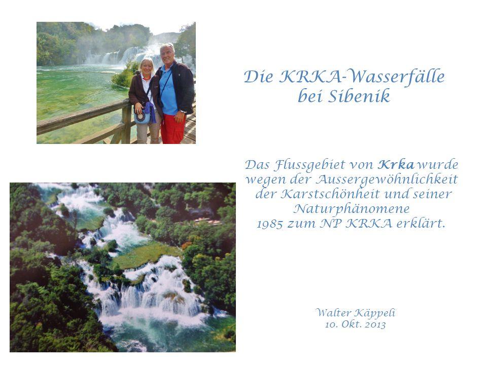 Die KRKA-Wasserfälle bei Sibenik Walter Käppeli 10.