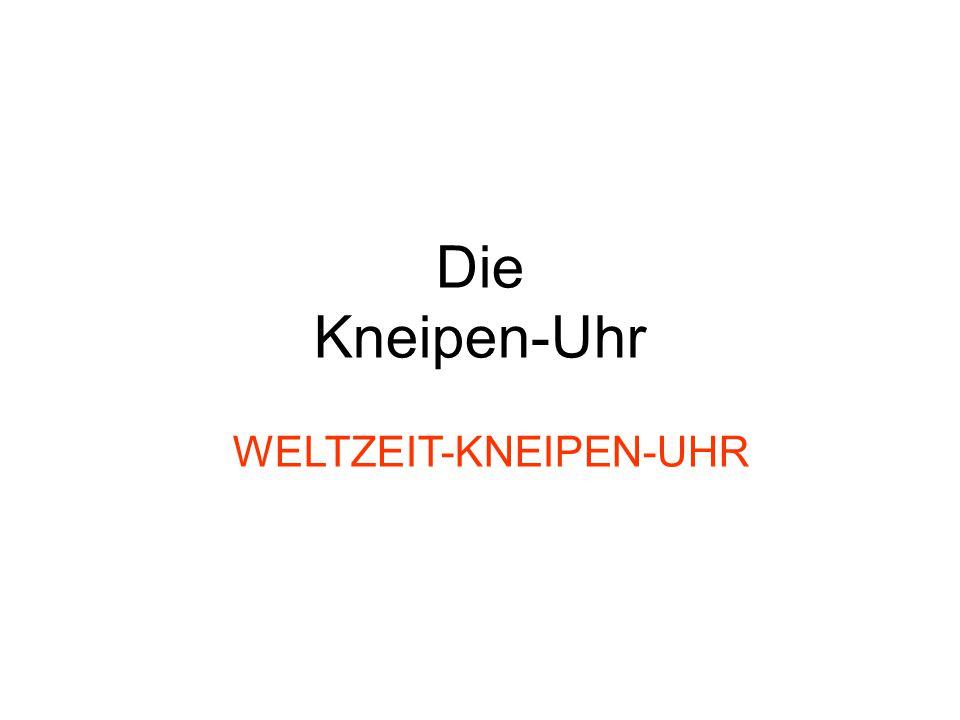 Die Kneipen-Uhr WELTZEIT-KNEIPEN-UHR