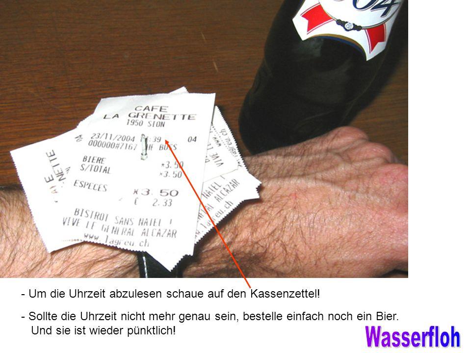 verteilt durch www.funmail2u.dewww.funmail2u.de - Um die Uhrzeit abzulesen schaue auf den Kassenzettel.