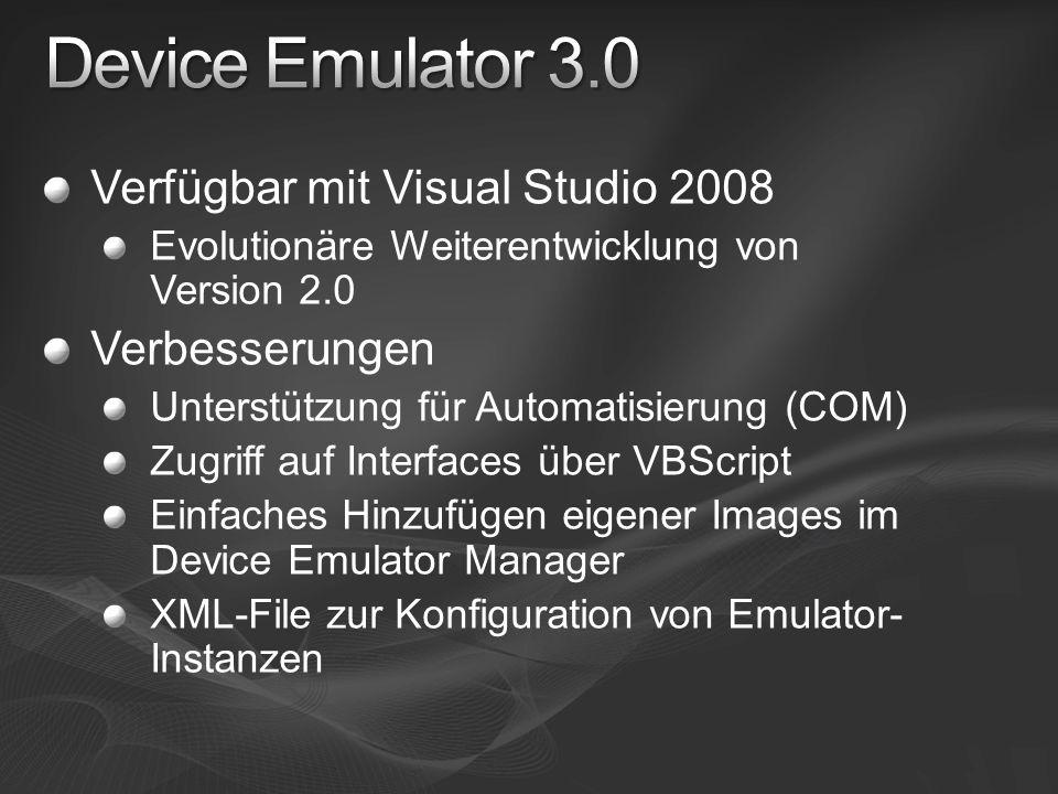 Verfügbar mit Visual Studio 2008 Evolutionäre Weiterentwicklung von Version 2.0 Verbesserungen Unterstützung für Automatisierung (COM) Zugriff auf Int