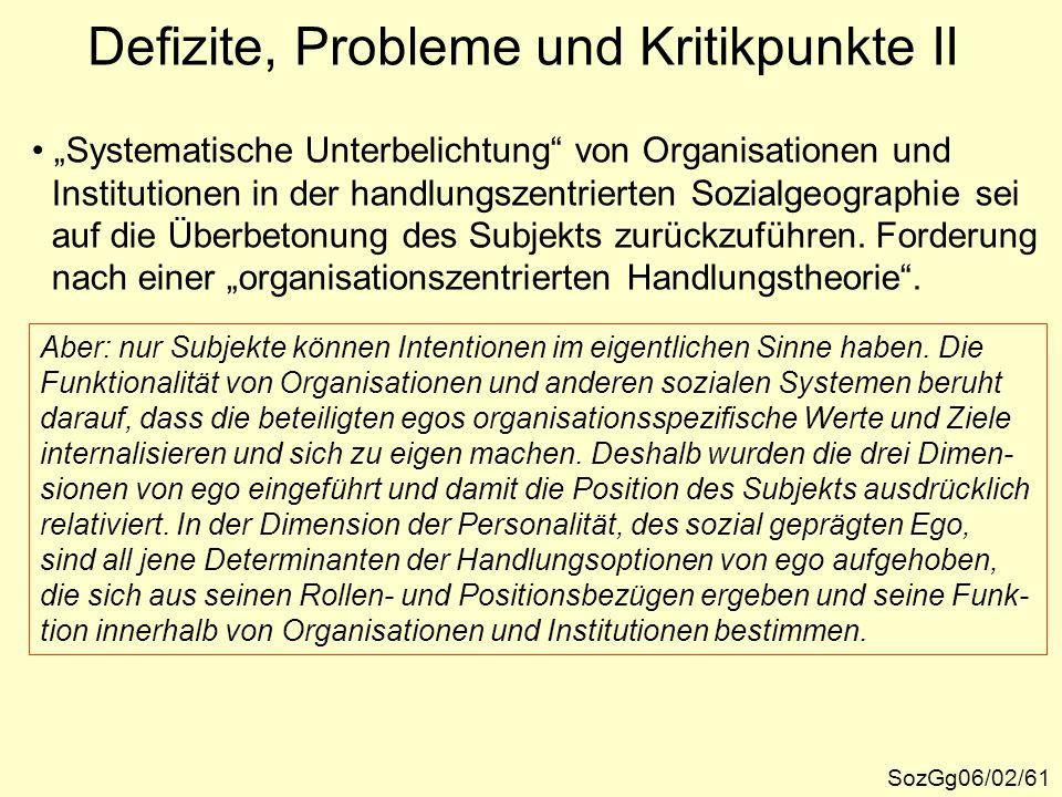 """Defizite, Probleme und Kritikpunkte II SozGg06/02/61 """"Systematische Unterbelichtung"""" von Organisationen und Institutionen in der handlungszentrierten"""
