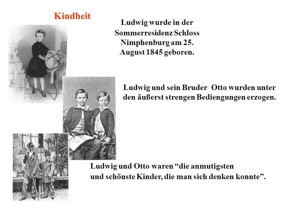 Ludwig wurde in der Sommerresidenz Schloss Nimphenburg am 25.