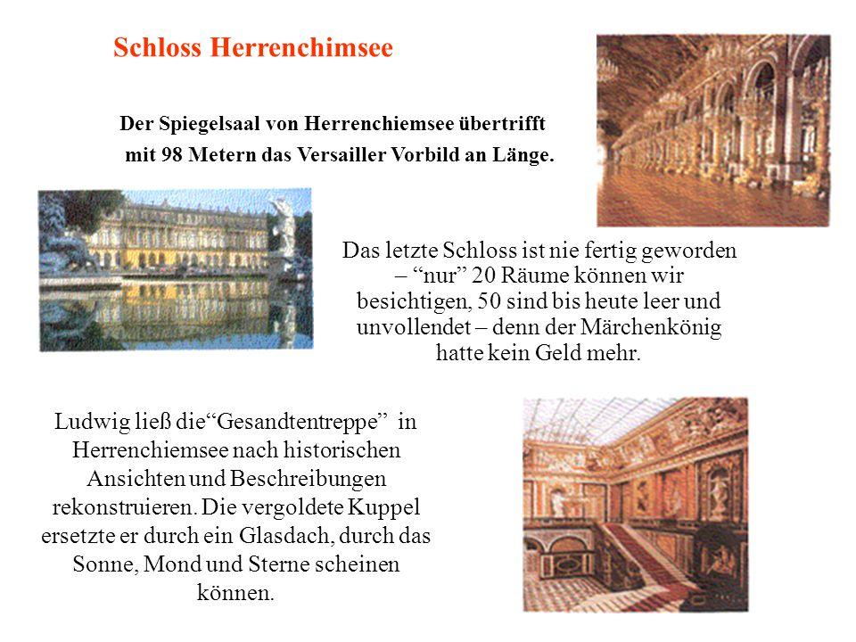 Das letzte Schloss ist nie fertig geworden – nur 20 Räume können wir besichtigen, 50 sind bis heute leer und unvollendet – denn der Märchenkönig hatte kein Geld mehr.