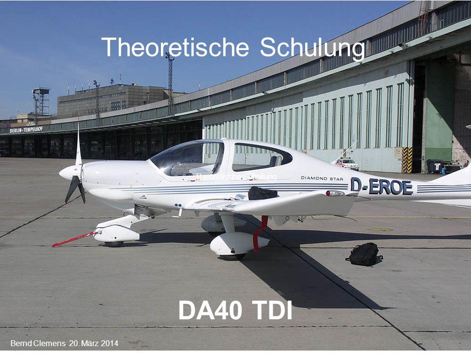 Theoretische Schulung DA40 TDI Bernd Clemens 20. März 2014