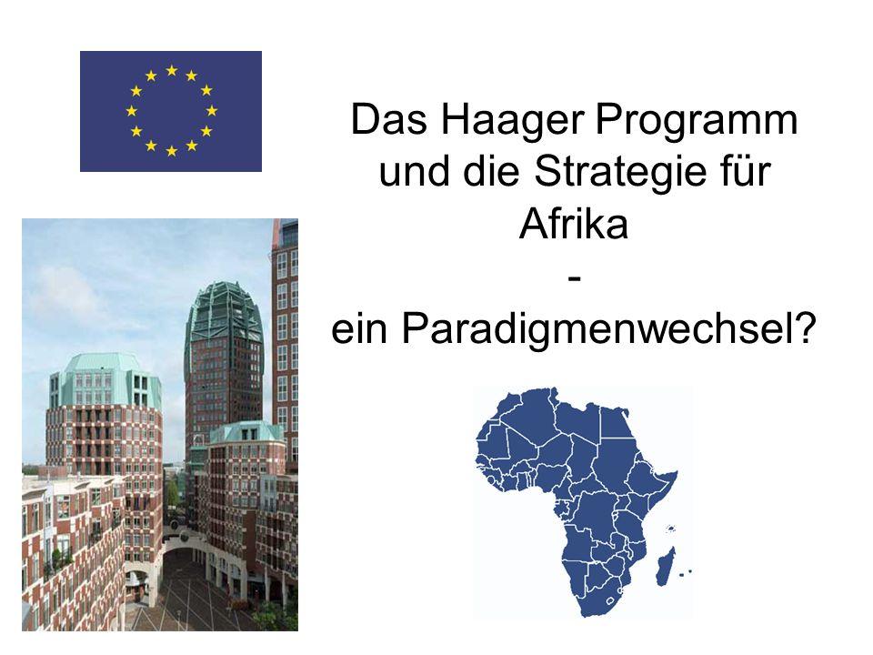 Das Haager Programm und die Strategie für Afrika - ein Paradigmenwechsel?
