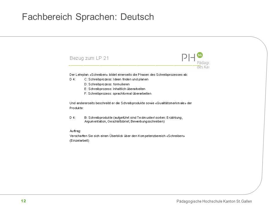 12 Pädagogische Hochschule Kanton St.Gallen Fachbereich Sprachen: Deutsch