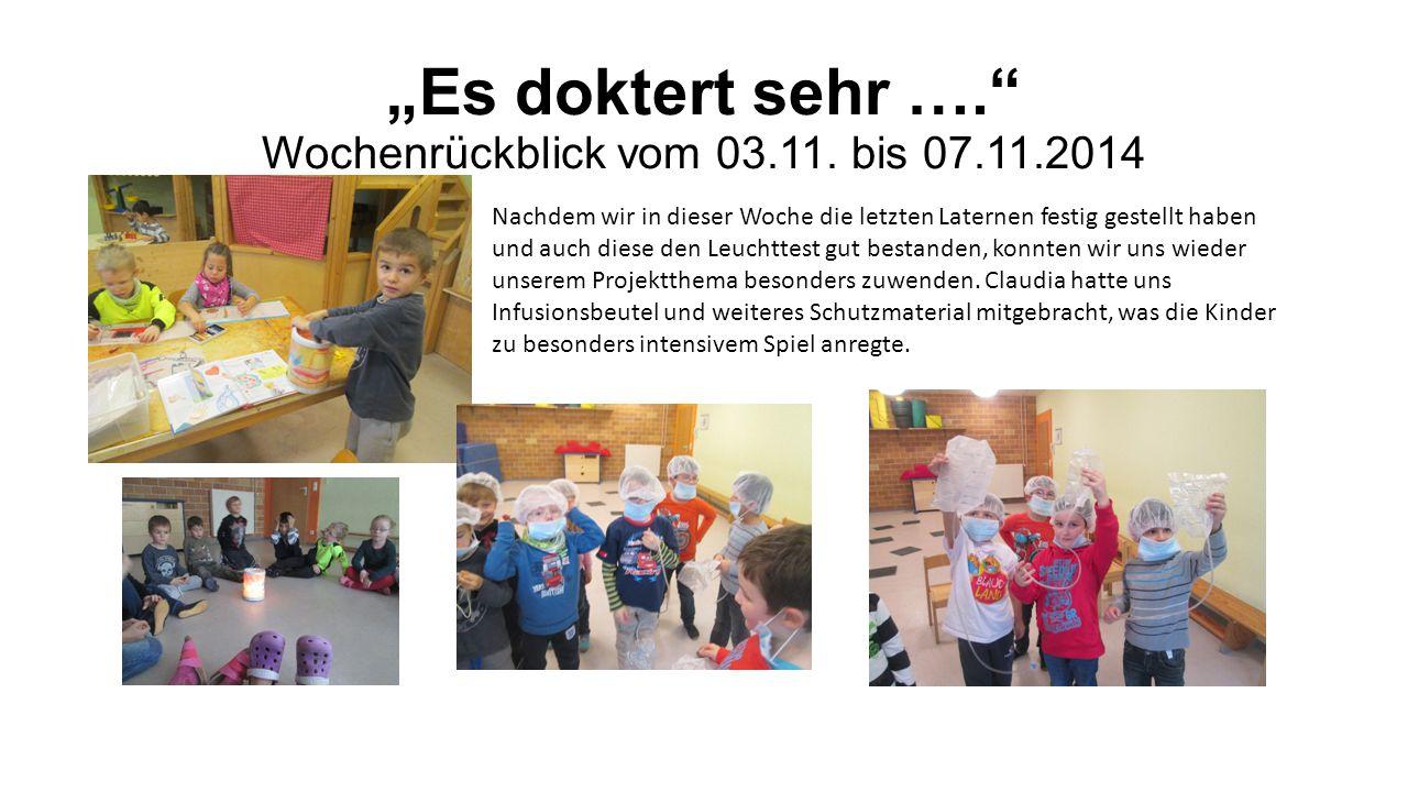 """""""Es doktert sehr …. Wochenrückblick vom 03.11."""